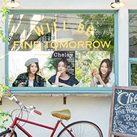 Chelsy | WILL BE FINE TOMORROW【通常盤】