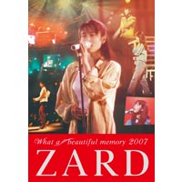 ZARD | ZARD What a beautiful memory 2007