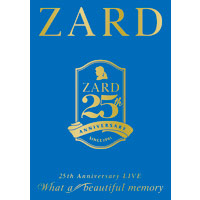 "ZARD | ZARD 25th Anniversary LIVE ""What a beautiful memory"""