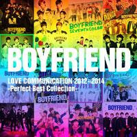 BOYFRIEND | 【通常盤】BOYFRIEND LOVE COMMUNICATION 2012〜2014 -Perfect Best collection-