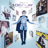 VALSHE | DISPLAY-Now&Best-【Musing盤】