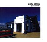 ZARD | ZARD BLEND〜SUN&STONE〜