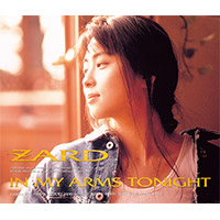 ZARD | 【12cmマキシ】IN MY ARMS TONIGHT