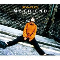 ZARD | 【12cmマキシ】マイ フレンド