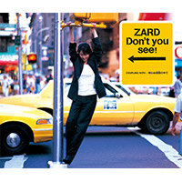 ZARD | 【12cmマキシ】Don't you see!