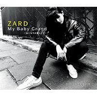 ZARD | 【12cmマキシ】My Baby Grand〜ぬくもりが欲しくて〜