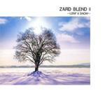 ZARD | ZARD BLEND � 〜LEAF & SNOW〜