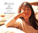 ZARD | Brezza di mare 〜dedicated to IZUMI SAKAI〜
