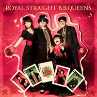B.B.クィーンズ | ROYAL STRAIGHT B.B.QUEENS