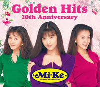 Mi-Ke | Mi-Ke Golden Hits〜20th Anniversary〜