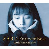 ZARD | ZARD Forever Best 〜25th Anniversary〜