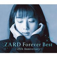 ZARD | ZARD Forever Best 〜25th Anniversary〜【季節限定ジャケット-初夏-バージョン】