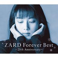 ZARD | ZARD Forever Best 〜25th Anniversary〜【季節限定ジャケット-秋冬-バージョン】