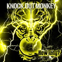 KNOCK OUT MONKEY | How long?【通常盤】
