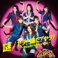 La PomPon | 謎/ヤダ!嫌だ!ヤダ! 〜Sweet Teens ver.〜【通常盤】
