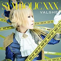 VALSHE | 「SYM-BOLIC XXX」【初回限定盤WHITE】