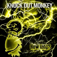 KNOCK OUT MONKEY   How long?【初回限定盤】