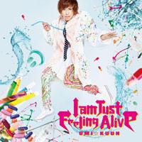 UMI☆KUUN | I am Just Feeling Alive【通常盤】