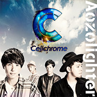 Cellchrome | Aozolighter【初回限定盤】