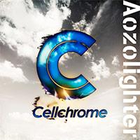 Cellchrome | Aozolighter【通常盤】
