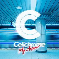 Cellchrome | My Answer【通常盤】