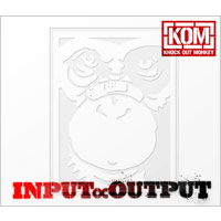 KNOCK OUT MONKEY | INPUT ∝ OUTPUT