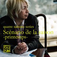藤原いくろう(IKURO) | quatre saisons series 『Scenario de la saison -primtemps-』