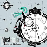 doriko feat.初音ミク | Nostalgia