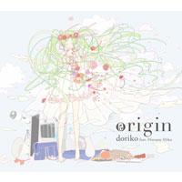 doriko feat.初音ミク | origin