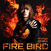 大平峻也 | FIRE BIRD【初回限定盤Red Edition】