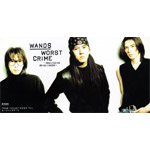 WANDS | WORST CRIME 〜About a rock star who was a swindler〜/Blind To My Heart