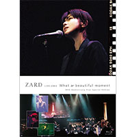 "ZARD | ZARD LIVE 2004""What a beautiful moment""[30th Anniversary Year Special Edition]"