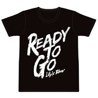 Lily's Blow   Ready to go Tシャツ(ブラック)