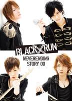 BLACK////RUN | BLACK////RUN NEVERENDING STORY 00