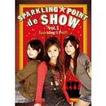 スパークリング☆ポイント  | SPARKRING☆POINT de SHOW