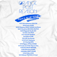 "ORANGE POST REASON | OPR ""Paint it, BLUE"" ツアーTシャツ 【ホワイト】"