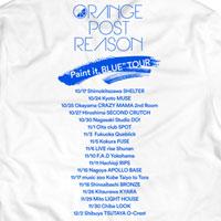 "ORANGE POST REASON | OPR ""Paint it, BLUE"" ツアーTシャツ 【ホワイト】"