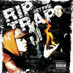 RIP TRAP | SET FIRE