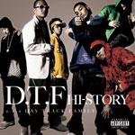 D.T.F | HI-STORY