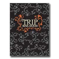 愛内里菜 | Rina Aiuchi 8th Anniversary パンフレット「TRIP」