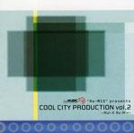 Cool City Production | COOL CITY PRODUCTION Vol.2