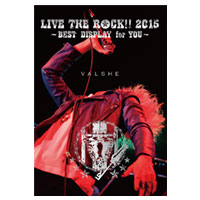 VALSHE | LIVE THE ROCK!! 2015 パンフレット