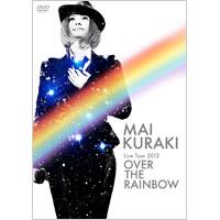 倉木麻衣 | Mai Kuraki Live Tour 2012〜OVER THE RAINBOW〜