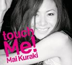 倉木麻衣 | touch Me!【通常盤】
