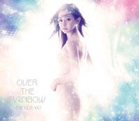 倉木麻衣 | OVER THE RAINBOW【初回限定盤】