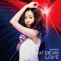 倉木麻衣 | YESTERDAY LOVE【初回限定盤】