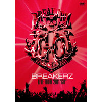 "BREAKERZ | BREAKERZ LIVE TOUR 2011""GO"""