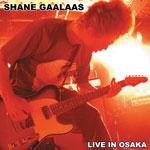 Shane Gaalaas | LIVE IN OSAKA