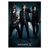 BREAKERZ | 10周年スペシャルアルバム「X」【10th Anniversary Special Deluxe Edition】
