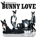 BREAKERZ | 「BUNNY LOVE/REAL LOVE 2010」Musing&FC限定盤